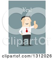 Clipart Of A Flat Design White Businessman Saying Yes And Giving A Thumb Up On Blue Royalty Free Vector Illustration