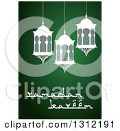 Clipart Of A Ramadan Kareem Greeting With White Lanterns Over Green Royalty Free Vector Illustration by Vector Tradition SM