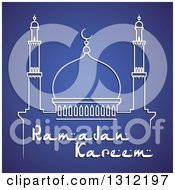 Mosque And Ramadan Kareem Text For Muslim Holy Month Over Blue