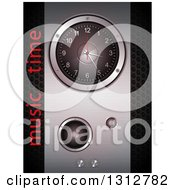 Clipart Of A 3d Metal Speaker And Clock Panel Over Perforated Metal With Music Time Text Royalty Free Vector Illustration by elaineitalia