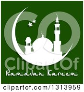 Clipart Of A White Silhouetted Mosque In A Crescent Moon With Stars And Ramadan Kareem Text For Muslim Holy Month Over Green Royalty Free Vector Illustration by Vector Tradition SM