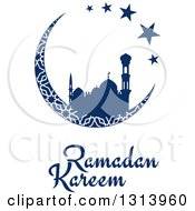 Clipart Of A Blue Silhouetted Mosque In A Patterned Crescent Moon With Stars And Ramadan Kareem Text For Muslim Holy Month Royalty Free Vector Illustration by Vector Tradition SM