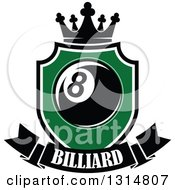 Clipart Of A Billiards Pool Eight Ball In A Green Shield With A Text Banner And Crown Royalty Free Vector Illustration