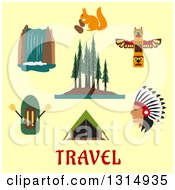 Clipart Of A Flat Design Of Canadian Or American Wilderness Ixona A Rubber Dinghy Waterfall Forest Native American Indian Totem Squirrel And Tent Over Travel Text On Yellow Royalty Free Vector Illustration