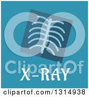 Clipart Of A Flat Design Rib Xray And Text Over Blue Royalty Free Vector Illustration