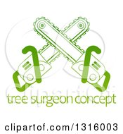 Clipart Of Gradient Green Crossed Chainsaws Over Tree Surgeon Sample Text Royalty Free Vector Illustration by AtStockIllustration