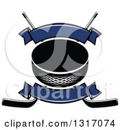 Clipart Of A Hockey Puck Over Crossed Sticks With Blank Blue Banners Royalty Free Vector Illustration