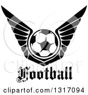 Clipart Of A Black And White Soccer Ball With Wings Over Text Royalty Free Vector Illustration