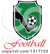 Clipart Of A Soccer Ball Players Foot Kicking A Ball In A Shield Over Text Royalty Free Vector Illustration by Vector Tradition SM