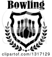 Text Over Black And White Bowling Pins In A Shield With A Star And Laurel Branches