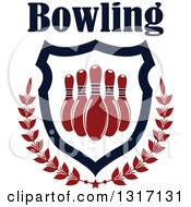 Text Over Red Bowling Pins In A Shield With A Star And Laurel Branches