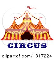 Clipart Of A Red And Yellow Big Top Circus Tent Over Text Royalty Free Vector Illustration by Vector Tradition SM