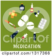 Clipart Of A Flat Design Medicines Over Text On Green Royalty Free Vector Illustration