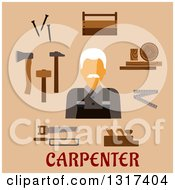 Poster, Art Print Of Flat Design Male Carpenter With Timber And Carpentry Tools Including Hammers Axe Nails Wooden Toolbox Handsaw Hacksaw Folding Rule Jack Plane With Text On Tan