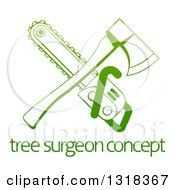 Clipart Of A Gradient Green Crossed Tree Surgeon Chainsaw And Axe Over Text Royalty Free Vector Illustration by AtStockIllustration