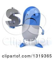 Clipart Of A 3d Unhappy Blue And White Pill Character Holding A Dollar Symbol Royalty Free Illustration