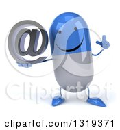 Clipart Of A 3d Happy Blue And White Pill Character Holding Up A Finger And An Email Arobase At Symbol Royalty Free Illustration