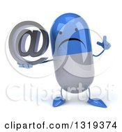 Clipart Of A 3d Unhappy Blue And White Pill Character Holding Up A Finger And An Email Arobase At Symbol Royalty Free Illustration