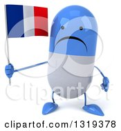 Clipart Of A 3d Unhappy Blue And White Pill Character Holding A French Flag Royalty Free Illustration