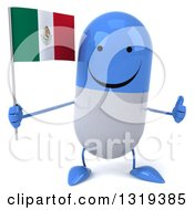 Clipart Of A 3d Happy Blue And White Pill Character Giving A Thumb Up And Holding A Mexican Flag Royalty Free Illustration