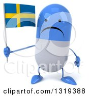 Clipart Of A 3d Unhappy Blue And White Pill Character Holding A Swedish Flag Royalty Free Illustration