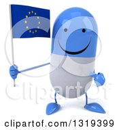 Clipart Of A 3d Happy Blue And White Pill Character Holding And Pointing To A European Flag Royalty Free Illustration