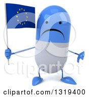 Clipart Of A 3d Unhappy Blue And White Pill Character Giving A Thumb Down And Holding A European Flag Royalty Free Illustration