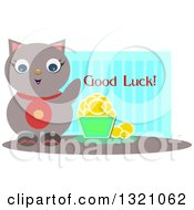 Clipart of a Happy Cat by a Bucket of Coins and Good Luck Text over Blue Stripes - Royalty Free Vector Illustration by bpearth #COLLC1321062-0062
