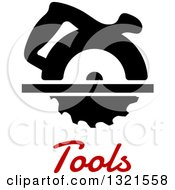 Clipart Of A Circular Saw Over Red Tools Text Royalty Free Vector Illustration