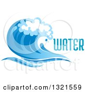 Clipart Of A Blue Splash Or Surf Wave With Water Text 2 Royalty Free Vector Illustration