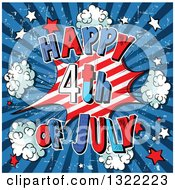 Clipart Of A Comic Styled Happy Fourth Of July Burst With Stars And Puffs On Blue Grungy Rays Royalty Free Vector Illustration
