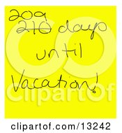 Hand Written Yellow Sticky Note Reading 209 Days Until Vacation Clipart Illustration