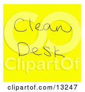 Yellow Sticky Note With A Clean Desk Reminder Written On It Clipart Illustration by Jamers