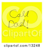 Yellow Sticky Note With A Reminder To Call Dad Written On It Clipart Illustration
