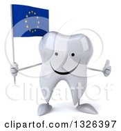 Clipart Of A 3d Happy Tooth Character Holding A European Flag And Giving A Thumb Up Royalty Free Illustration