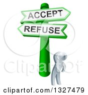 Clipart Of A 3d Silver Man Looking Up At Green And White Refuse And Accept Street Signs Royalty Free Vector Illustration by AtStockIllustration