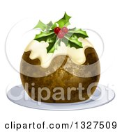 Clipart Of A 3d Christmas Pudding Cake Garnished With Holly And Berries On A White Plate Royalty Free Vector Illustration