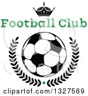 Black And White Crown Over A Soccer Ball And Laurel Wreath With A Green Dot And Text