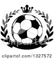Black And White Soccer Ball In A Laurel Wreath With A Crown And Blank Banner