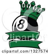 Clipart Of A Billiards Pool Eight Ball With A Green Crown Over A Blank Banner Royalty Free Vector Illustration