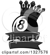 Clipart Of A Grayscale Billiards Pool Eight Ball With A Crown Over A Blank Banner Royalty Free Vector Illustration