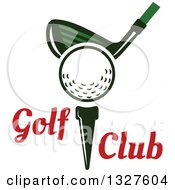 Clipart Of A Golf Club Against A Ball On A Tee With Text Royalty Free Vector Illustration