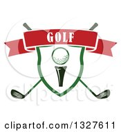 Golf Ball On A Tee In A Shield Over Crossed Clubs With A Red Text Ribbon Banner