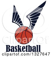 Clipart Of A Winged Basketball Over Text Royalty Free Vector Illustration