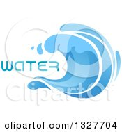 Clipart Of A Blue Splash Or Surf Wave With Water Text 3 Royalty Free Vector Illustration