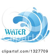 Clipart Of A Blue Splash Or Surf Wave With Water Text 5 Royalty Free Vector Illustration