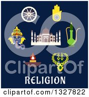 Clipart Of Flat Design Ganesha God National Flag Element Ashoka Chakra Wheel Hamsa Hand Amulet Brass Teapot Ethnic Jewelry Diwali Lamp And Taj Mahal Over Text On Blue Royalty Free Vector Illustration by Vector Tradition SM