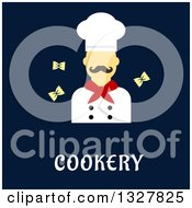Clipart Of A Flat Design Male Chef With Bowtie Pasta Over Cookery Text On Blue Royalty Free Vector Illustration