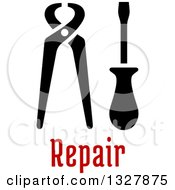 Clipart Of Black Pliers And Screwdriver Over Repair Text Royalty Free Vector Illustration