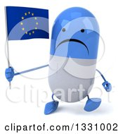 Clipart Of A 3d Unhappy Blue And White Pill Character Walking And Holding A European Flag Royalty Free Illustration